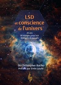 Christopher Bache - LSD et conscience de l'univers - 20 ans de voyages jusqu'aux diamants du paradis.