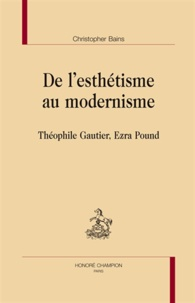 Accentsonline.fr De l'esthétisme au modernisme - Théophile Gautier, Ezra Pound Image