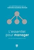 Christopher Bartlett et Richard Luecke - L'essentiel pour manager.