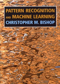 Christopher Bishop - Pattern Recognition and Machine Learning.