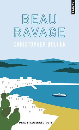 Christopher Bollen - Beau ravage.