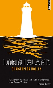 Christopher Bollen - Long Island.
