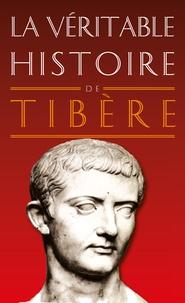 Christopher Bouix - La véritable histoire de Tibère.