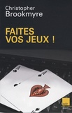 Christopher Brookmyre - Faites vos jeux !.