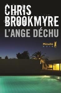 Christopher Brookmyre - L'ange déchu.