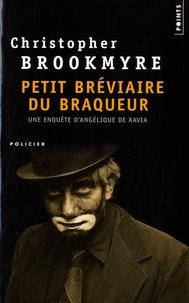 Christopher Brookmyre - Petit bréviaire du braqueur.
