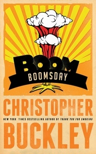 Christopher Buckley - Boomsday.