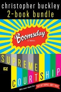 Christopher Buckley - Christopher Buckley: 2-Book Bundle.