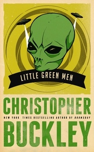 Christopher Buckley - Little Green Men.
