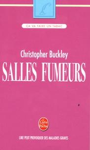 Christopher Buckley - Salles fumeurs.