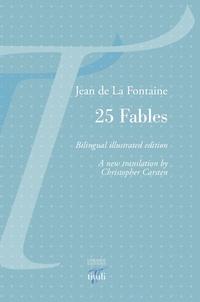 Christopher Carsten - 25 fables de La Fontaine.