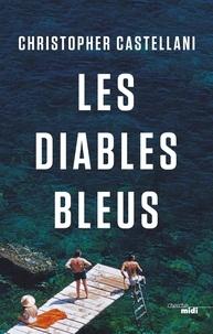 Livres avec pdf téléchargements gratuits Les diables bleus 9782749163987 iBook