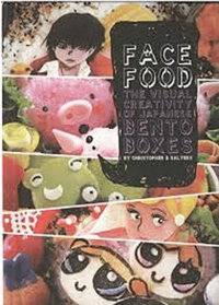 Christopher D Salyers - Face Food - The Visual Creativity of Japanese Bento Boxes, édition en langue anglaise.