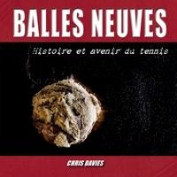 Christopher Davies - Balles neuves.