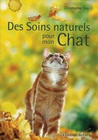 Des Soins naturels pour mon Chat - Christopher Day | Showmesound.org