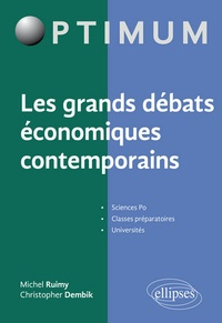 Les grands débats économiques contemporains - Christopher Dembik |