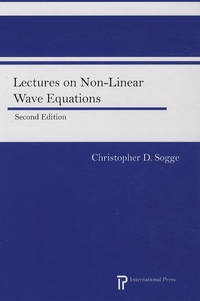 Christopher Donald Sogge - Lectures on non-linear wave equations.