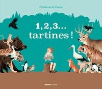 Christopher Evans - 1, 2, 3... tartines !.