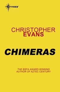 Christopher Evans - Chimeras.