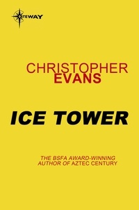 Christopher Evans - Dreamtime: Ice Tower.