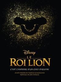 Christopher Finch et Michael Lassell - Disney Le Roi Lion - C'est l'histoire d'un chef-d'oeuvre.