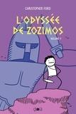 Christopher Ford - L'Odyssée de Zozimos Tome 1 : .