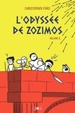 Christopher Ford - L'Odyssée de Zozimos Tome 2 : .