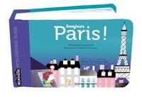 Christopher Franceschelli et Géraldine Cosneau - Bonjour Paris !.