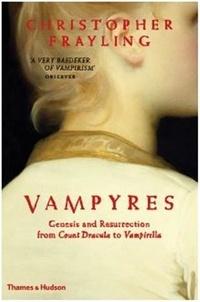 Christopher Frayling - Vampyres.