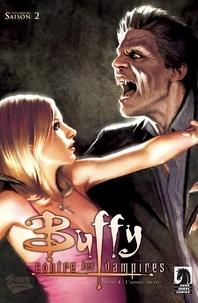 Christopher Golden et Doug Petrie - Buffy contre les vampires (Saison 2) T02 - L'anneau de feu.