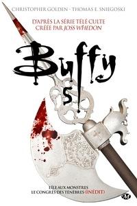 Christopher Golden et Thomas-E Sniegoski - Buffy - Intégrale Tome 5 : L'île aux monstres ; Le congrès des ténèbres.