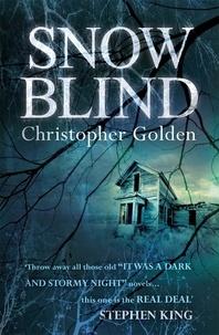 Christopher Golden - Snowblind.