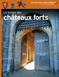 Christopher Gravett - Le temps des châteaux forts.