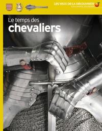 Christopher Gravett - Le temps des chevaliers.