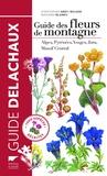Christopher Grey-Wilson et Marjorie Blamey - Guide des fleurs de montagne - Alpes, Pyrénées, Vosges, Jura, Massif Central.