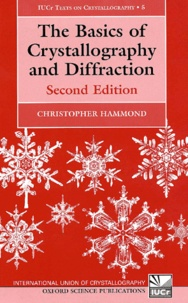 The Basics of Crystallography and Diffraction. 2nd edition - Christopher Hammond |