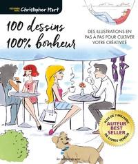 Christopher Hart - 100 dessins 100% bonheur.