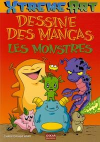 Christopher Hart - Dessine des Mangas  : Les Monstres.