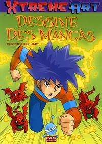 Christopher Hart - Dessine des Mangas.