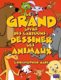 Christopher Hart - Le grand livre des Cartoons : dessiner les animaux.