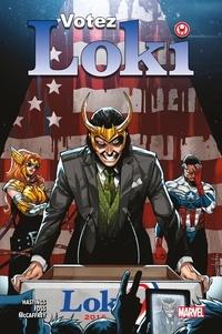 Christopher Hastings - Loki : Votez Loki.