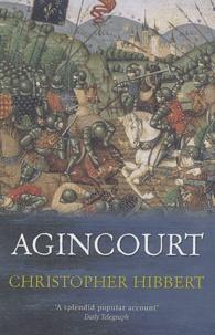 Christopher Hibbert - Agincourt.