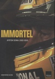 Christopher Hilton - Immortel - Ayrton Senna (1960-1994).