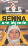 Christopher Hilton - Senna - Une légende.