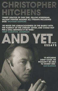 Christopher Hitchens - And Yet... - Essays.