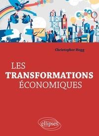 Christopher Hogg - Les transformations économiques.