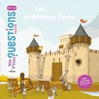 Christopher Jacques et Natacha Scheidhauer-Fradin - Les châteaux forts.