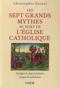 Les sept grands mythes au sujet de lEglise catholique.pdf