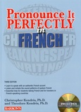 Christopher Kendris et Theodore Kendris - Pronounce it Perfectly in French. 3 CD audio MP3