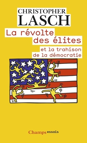 Christopher Lasch La Révolte Des élites